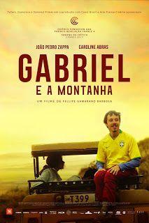 Gabriel E A Montanha Filme 2017 Filmes