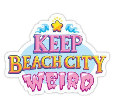 Keep Beach City Weird! Stickers