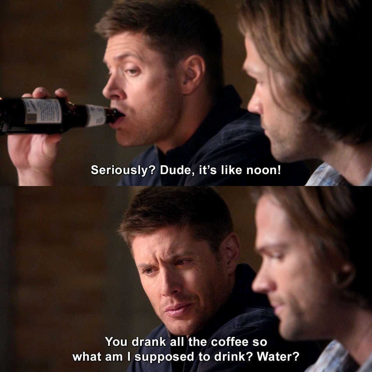 Seriously It S Like Noon Samwinchester Deanwinchester Supernatural Thevessel Humor Lmao Lol Mem Supernatural Quotes Supernatural Supernatural Bloopers