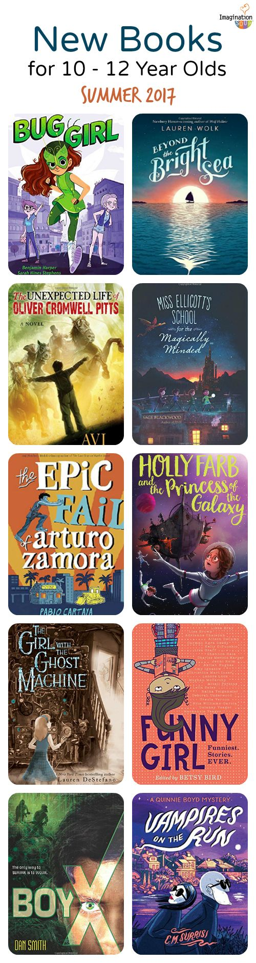 New Chapter Books For Summer Reading 2017 Ages 10 12