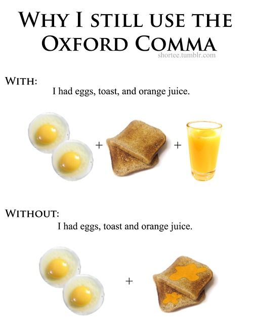 Oxford Comma. It's real, people!!!