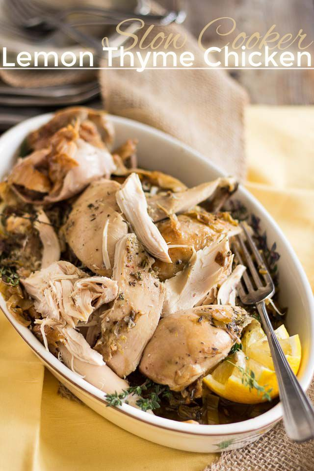 Slow Cooker Lemon Thyme Chicken   thehealthyfoodie.com