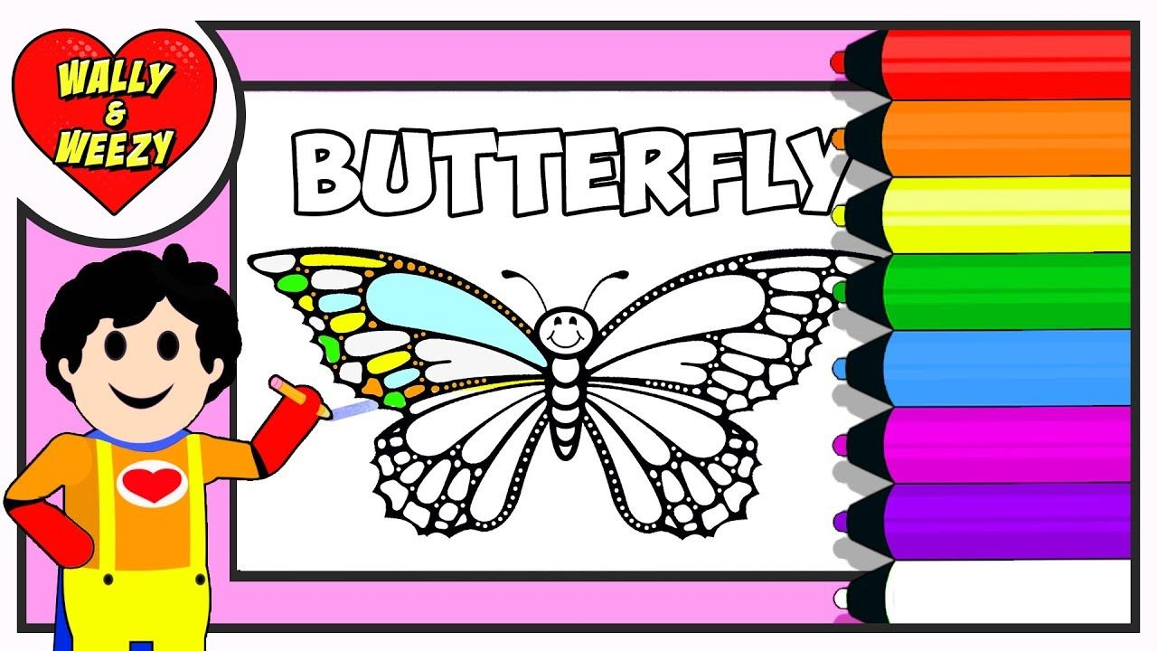 Coloring Butterfly For Kids Babies Toddlers By Wally And Weezy Butterfly Coloring Page Cute Coloring Pages Free Coloring Pages