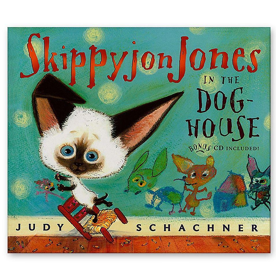 Skippyjon Jones In The Dog House Book By Judy Schachner Dog