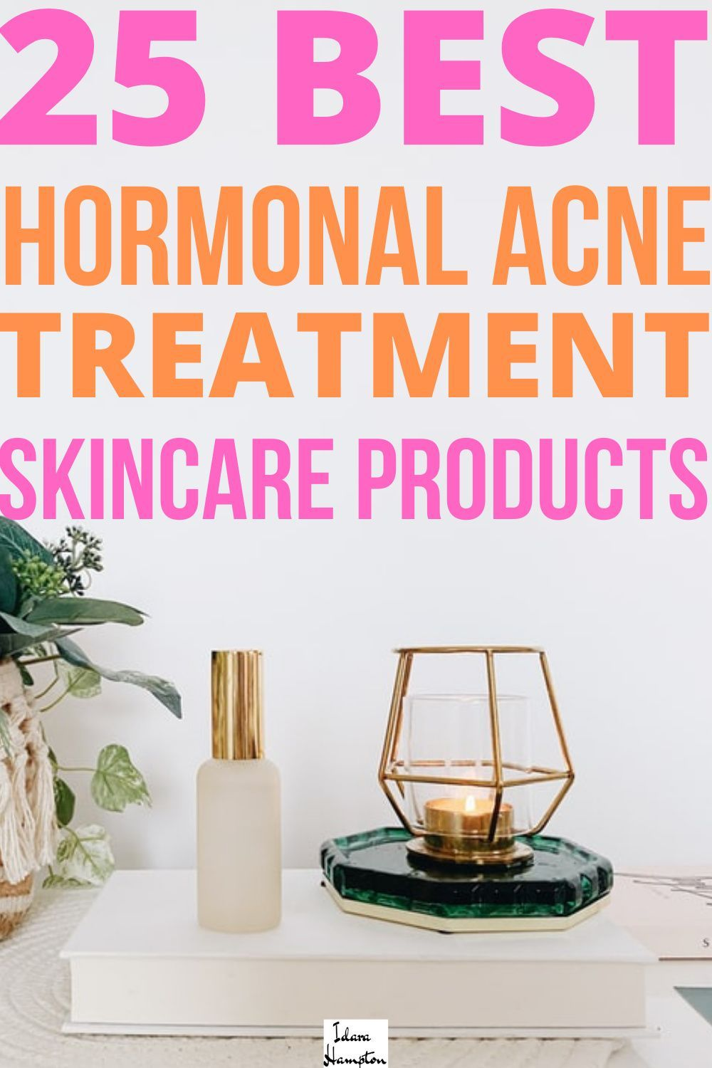 The best hormonal acne treatment will include a skincare routine that clears acne without irritating your skin. Here are the 25 best skincare products for hormonal acne. #hormonalacnetreatment #howtogetridofhormonalacne #hormonalacneskincareproducts