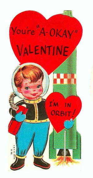 Vintage Valentine: I'm in orbit! | Flickr - Photo Sharing!