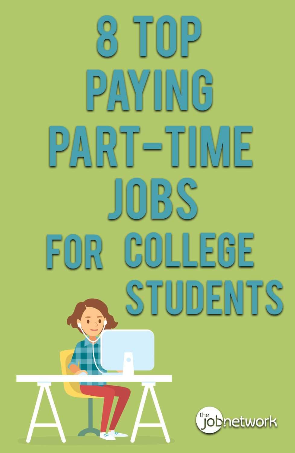 The Top High Paying Part Time Jobs For College Students Thejobnetwork Best Part Time Jobs Part Time Jobs College Students