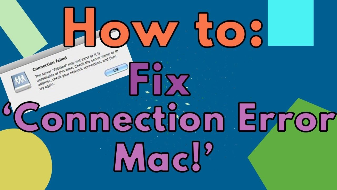 'Mac will not connect to Solution Tutorial