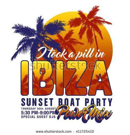 Slogan apparel graphic design idea I took a pill in Ibiza