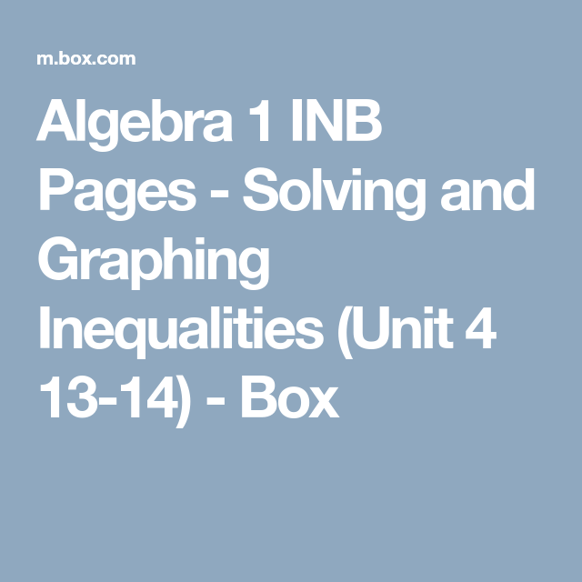 Algebra 1 INB Pages - Solving and Graphing Inequalities (Unit 4 13 ...