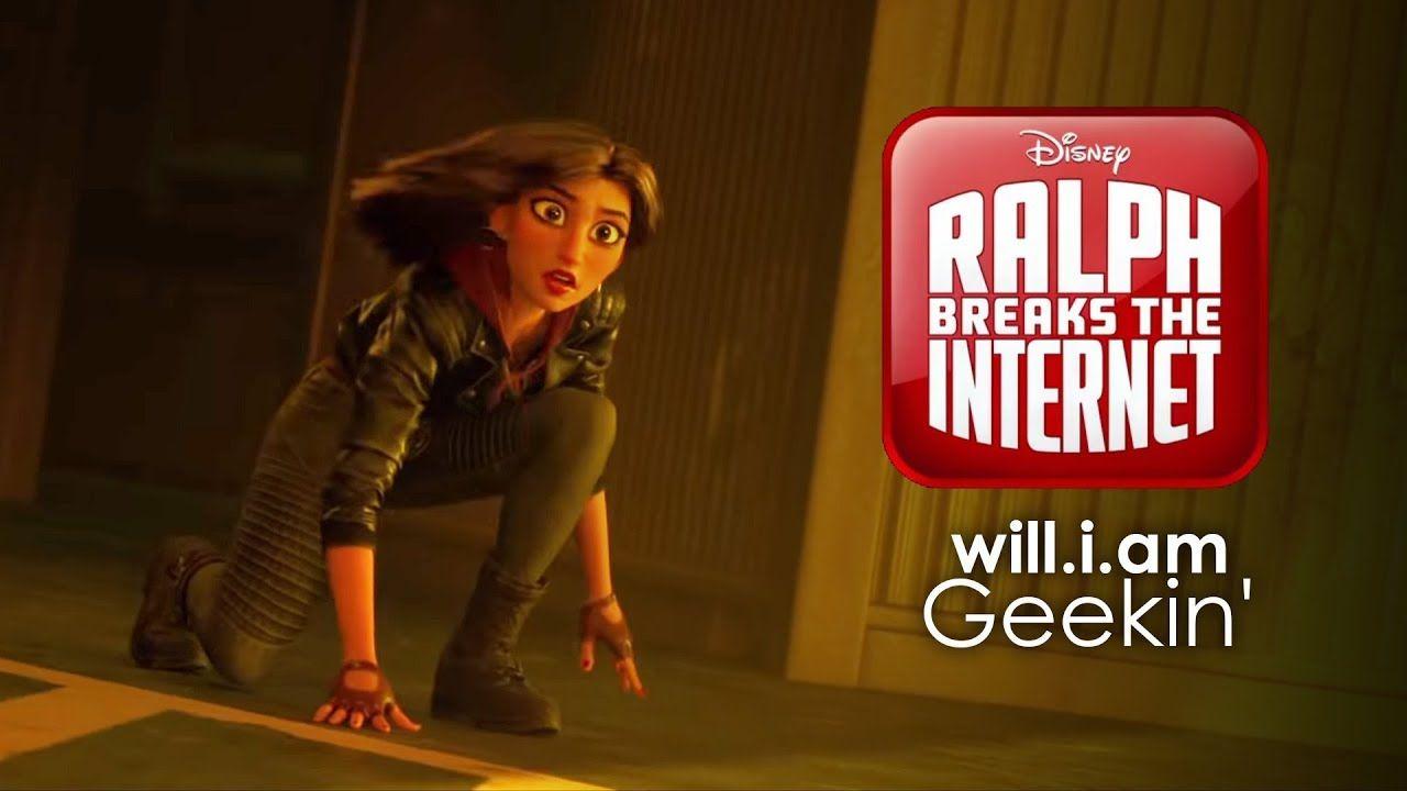 will.i.am - Geekin'   Ralph Breaks the Internet- Wreck-It ... Wreck It Ralph Trailer Song