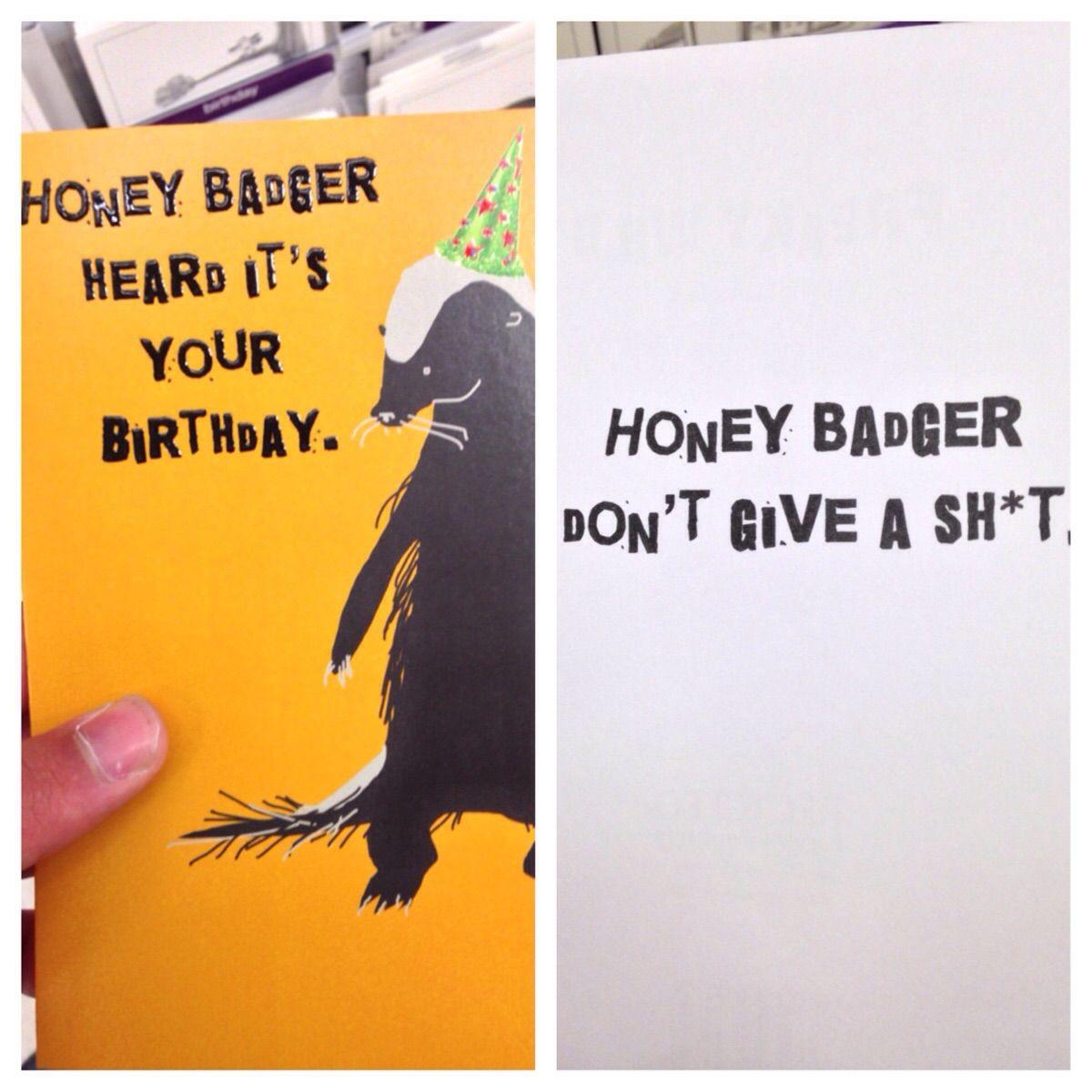 Found This Card At Target Honey Badger Badger Funny Memes