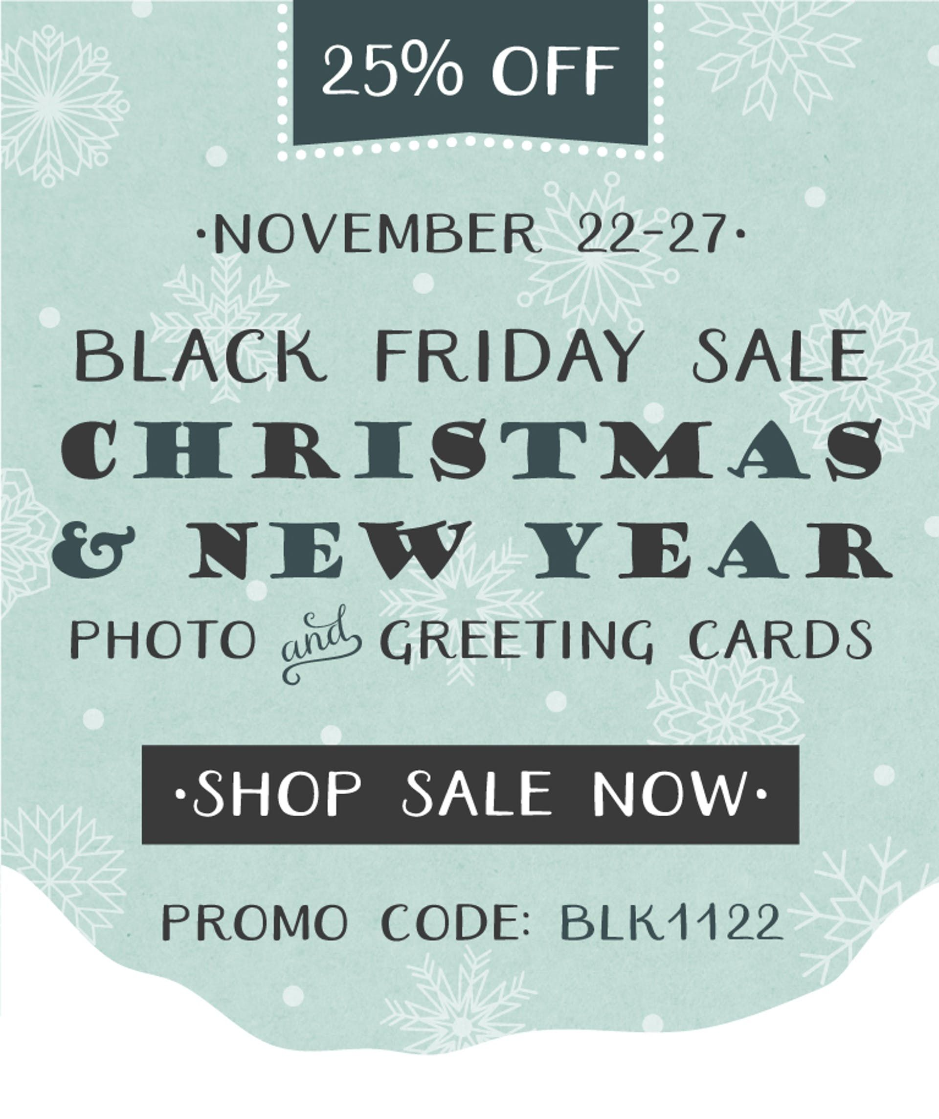 Black Friday Sale 25 Off Christmas And New Year Photo And Greeting