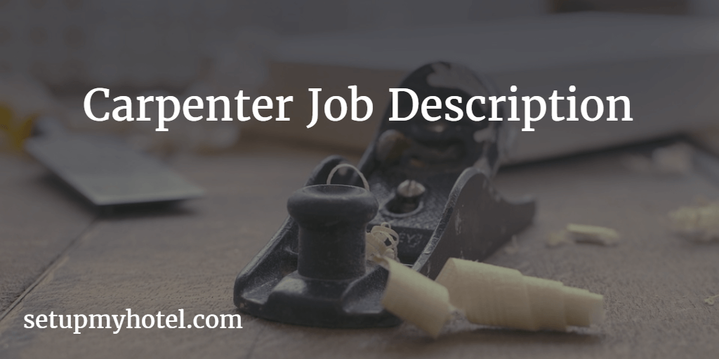 Carpenter Duties And Responsibility  Cabin Maker Job Description
