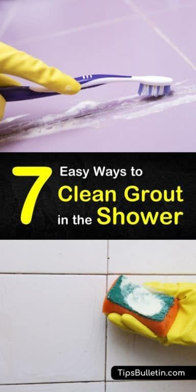 7 Easy Ways To Clean Grout In The Shower With Images