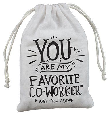 Cute Gift Bag You Are My Favorite Co Worker Don T Tell Anyone Cotton Drawstring Gift Idea Employee Gifts Gift Baskets For Him Cute Gifts