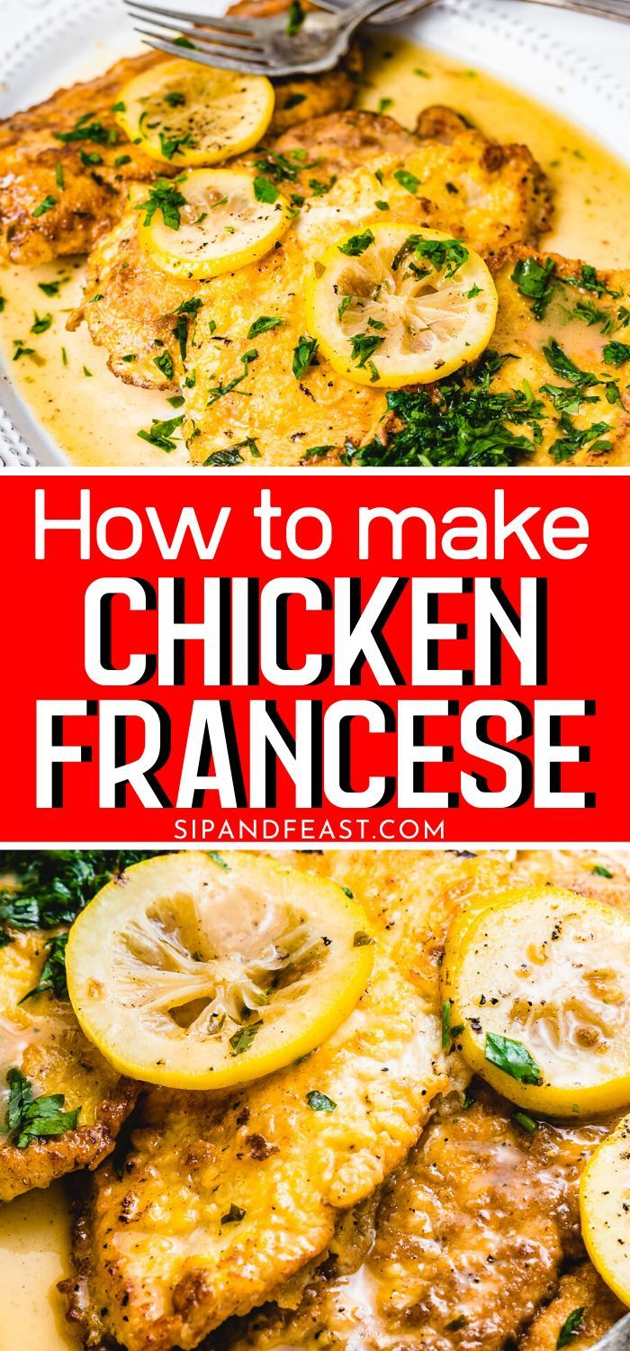 Chicken Francese With The Best Lemon Butter Sauce - Sip and Feast