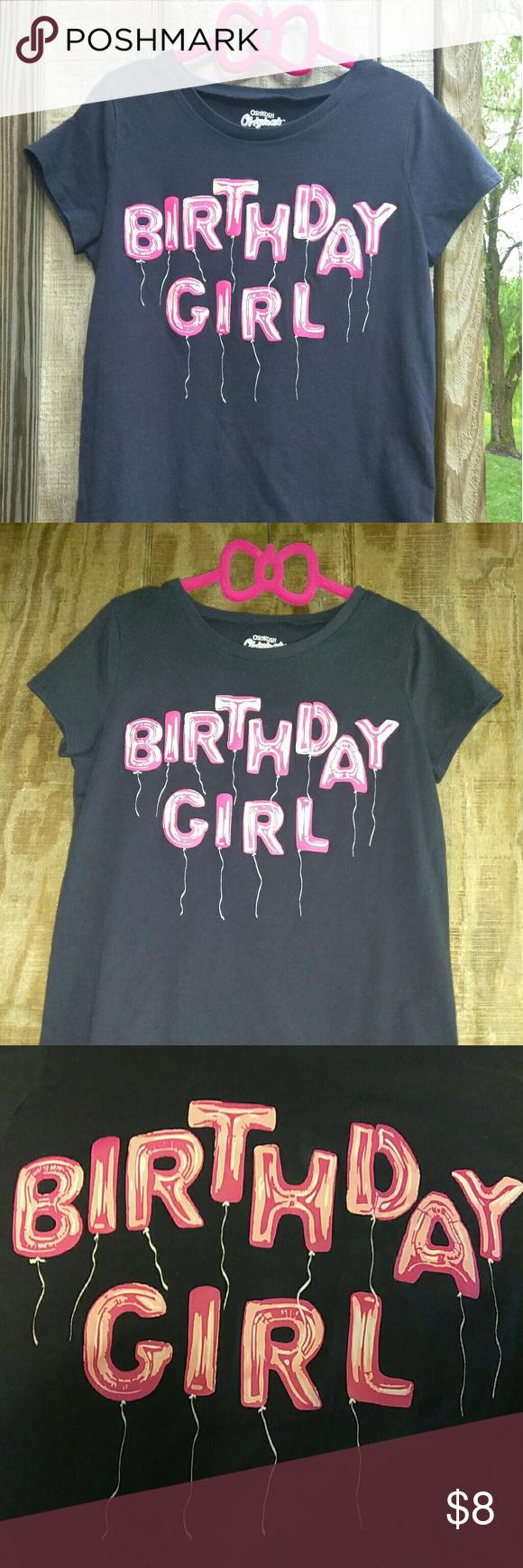 Girls T Shirt OshKosh Bgosh BIRTHDAY GIRL Tee 100 Cotton Free Shirts Tops Tees