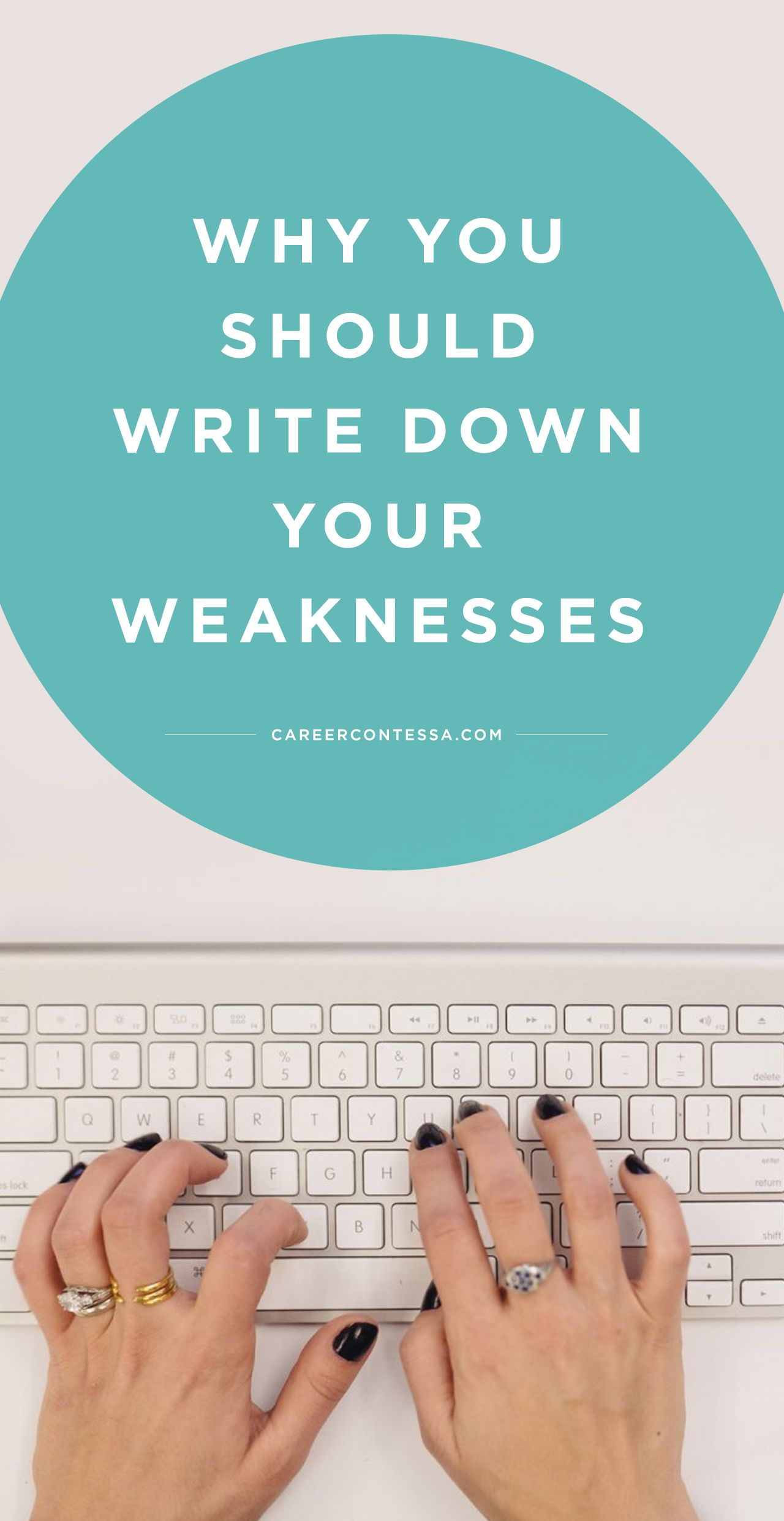 The Best Self-Assessment? Writing Down Your Weaknesses | Career Contessa
