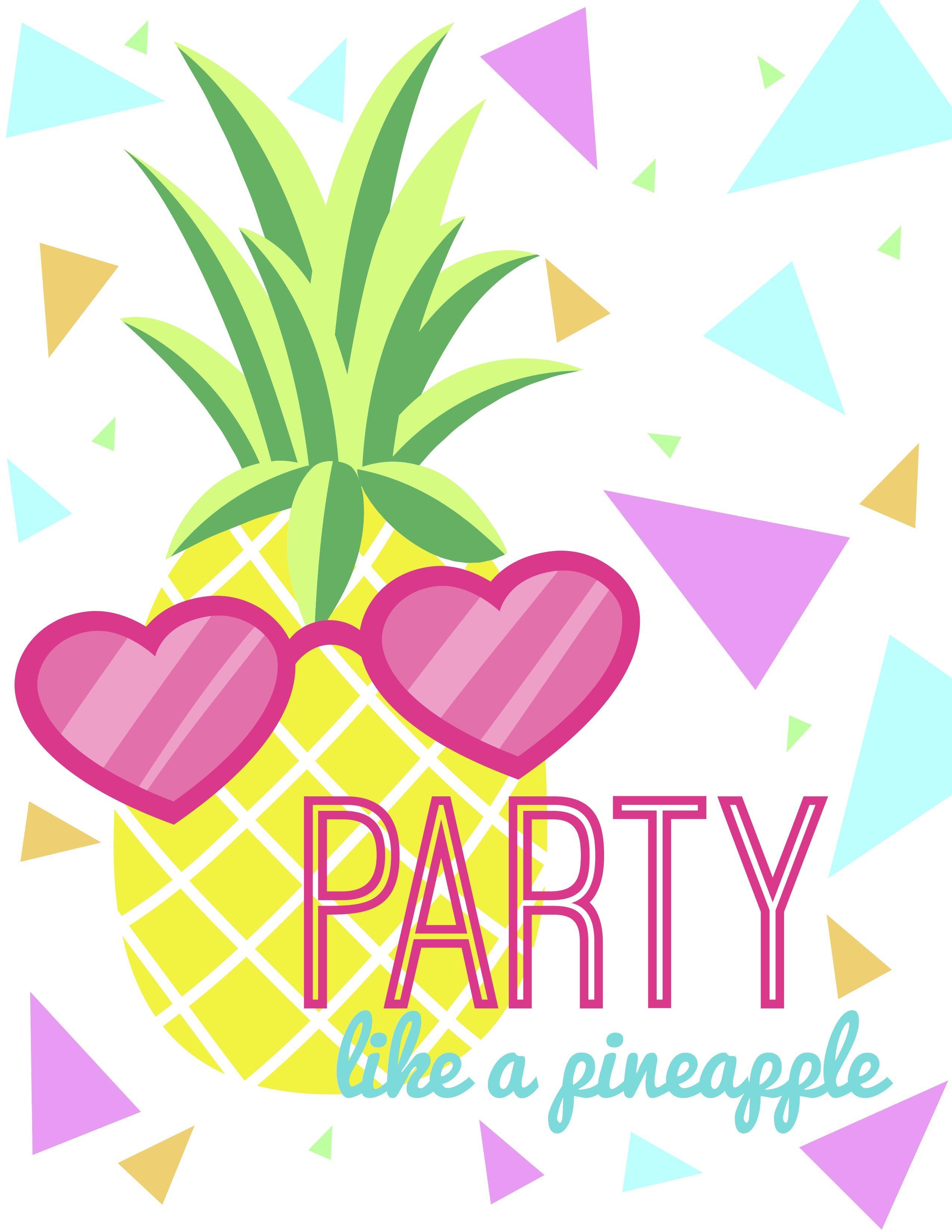 Bold Amp Pop Freebies Party Like A Pineapple 8x10