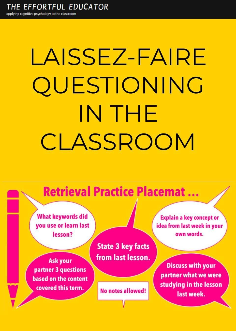 Laissez-faire Questioning in the Classroom - The Effortful Educator
