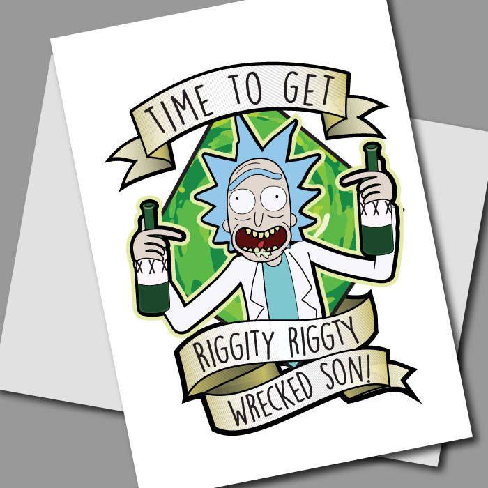 Rick Morty Card Printable Rick And Morty Birthday Card Rick Sanchez Card Riggity Riggity W Rick And Morty Grad Party Invitations Birthday Party Activities