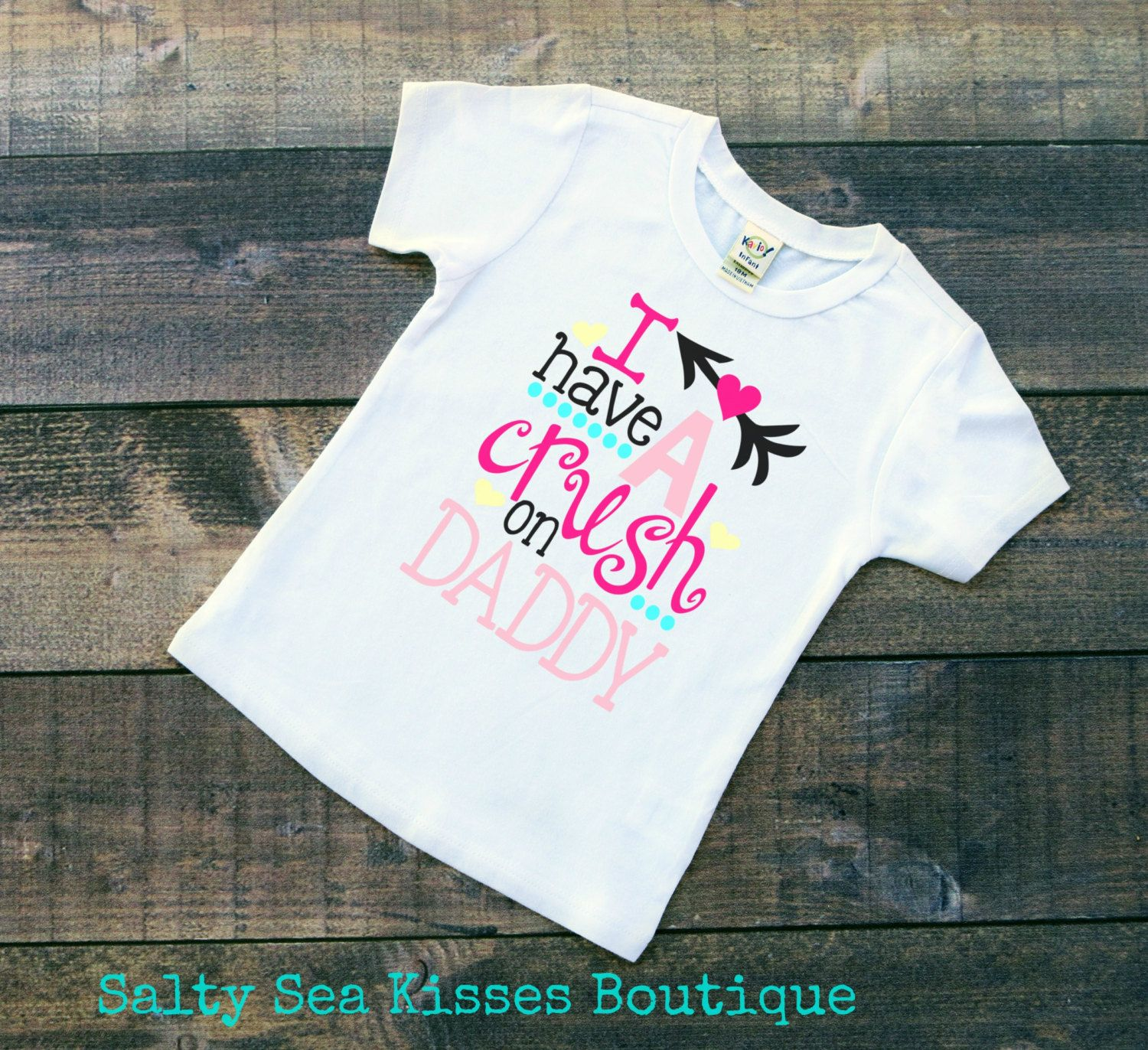 i have a crush on daddy girls t shirt valentines day shirt toddler - Valentines Day Shirts Ladies