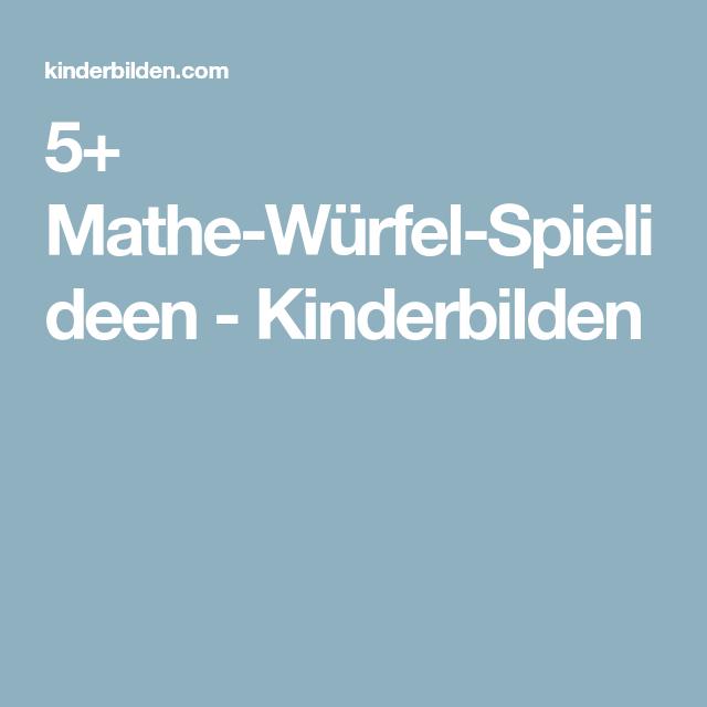5+ Mathe-Würfel-Spielideen - Kinderbilden   schule   Pinterest ...