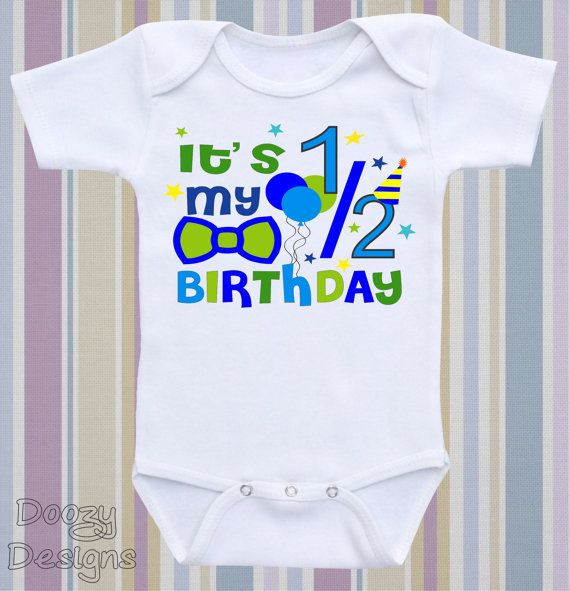 806c25ae0e2d4 It s My Half Birthday Cute Baby Bodysuit Onesie ® by DoozyDesigns ...