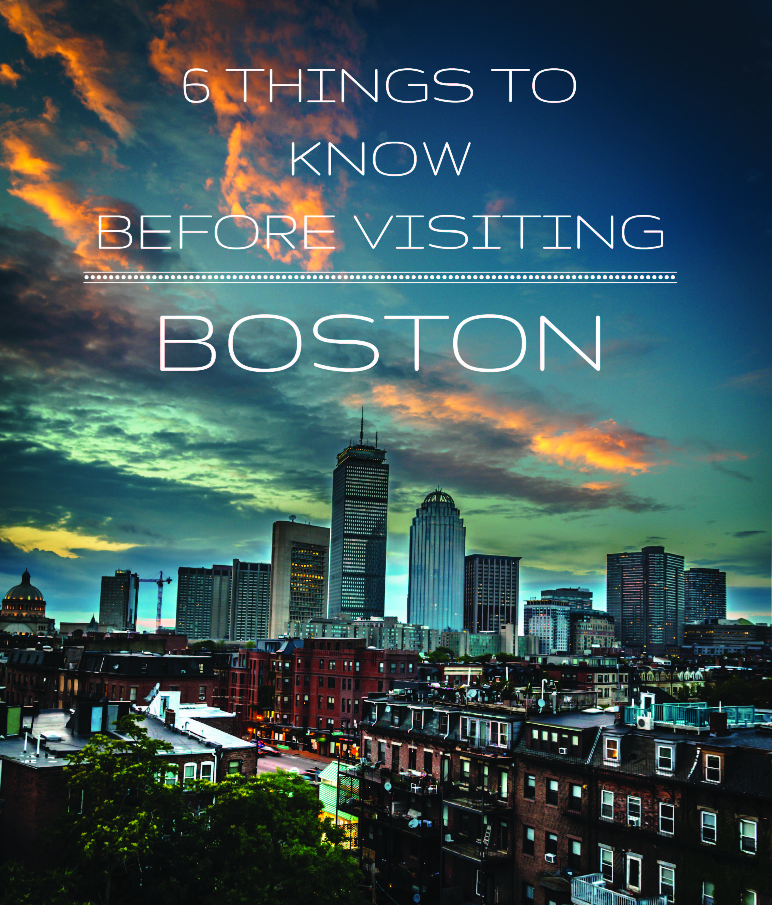 16 Things To Know Before Visiting Boston Boston Vacation