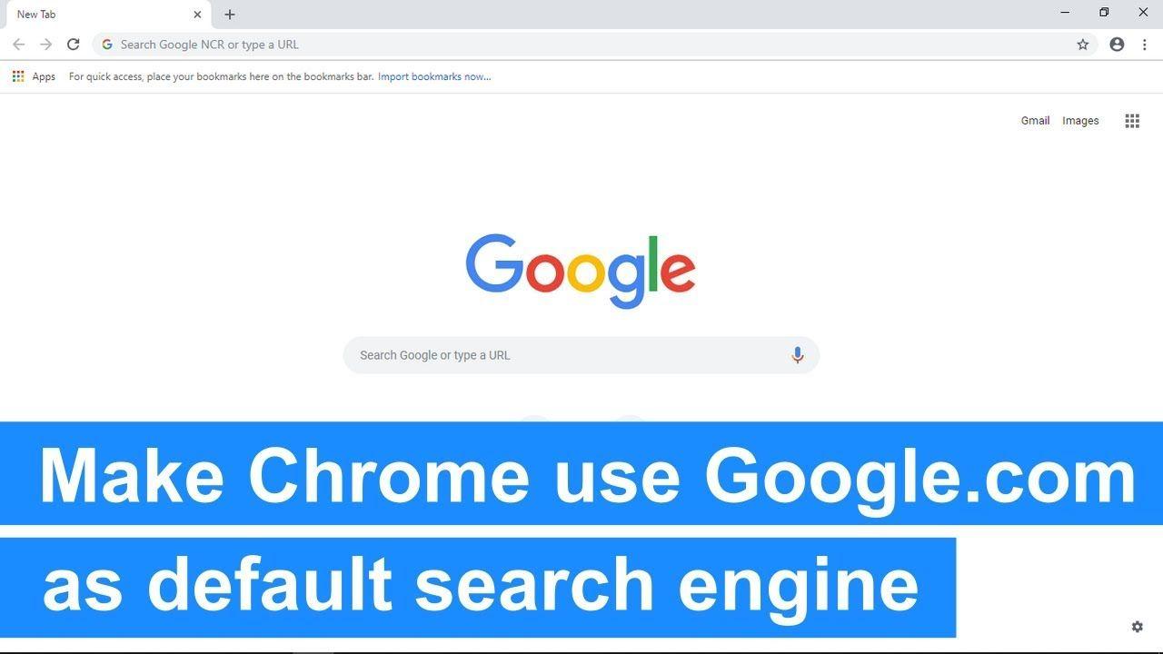 How To Make Google Chrome Use Google Com As Default Search Engine