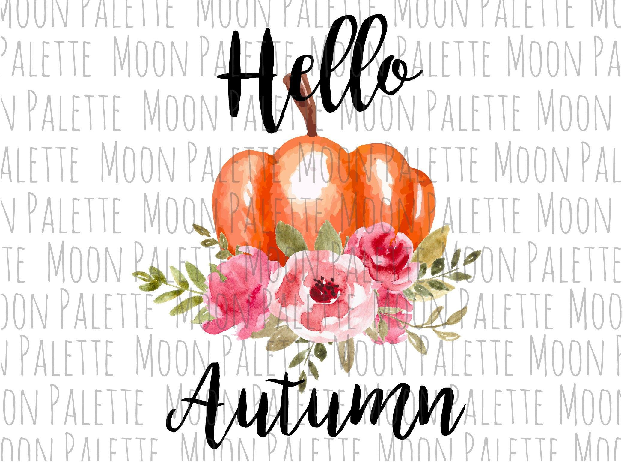 Hello Autumn Watercolor Pumpkin with Flowers Happy Fall Clipart Sublimation Designs Downloads Digital Transfers Scrapbooking PNG Files Art #helloautumn
