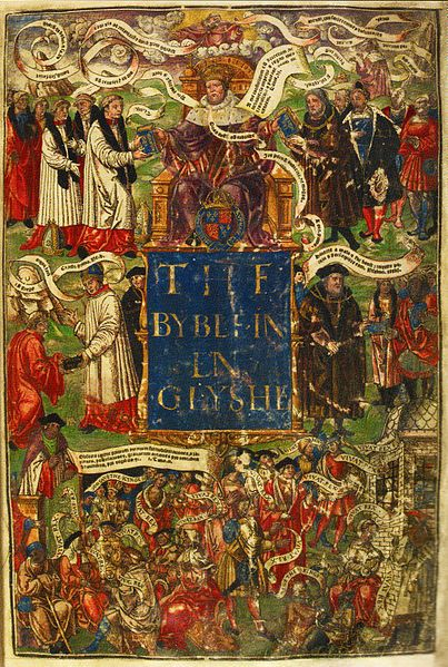 """1539, Coloured title page of a'Great Bible',probably Henry VIII's personal copy. Source-Scan from """"David Starkey, Susan Doran:Henry VIII,Man and Monarch,exhibition catalogue,2009."""