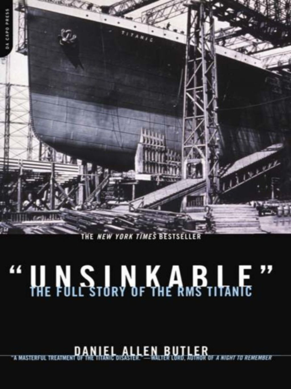 Unsinkable The Full Story Of The Rms Titanic Ebook In