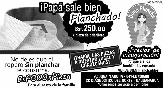 Seguimos de fiesta 🎉 por nuestra apertura. Todavía tienen chance de aprovechar la promo de Papá a Bs. 250 por pieza y para el resto de la familia Bs. 300 x Pieza 😁 . . Pregúntanos cómo 🌟 . . #PlanchadoPerfecto #PlanchadoElegante #DeliveryDePlanchado #Retroucherie #DoñaPlancha #Carabobo #Naguanagua #SanDiego #Valencia #sandiego #sandiegoconnection #sdlocals #sandiegolocals - posted by Doña Plancha https://www.instagram.com/donaplancha. See more post on San Diego at http://sdconnection.com…