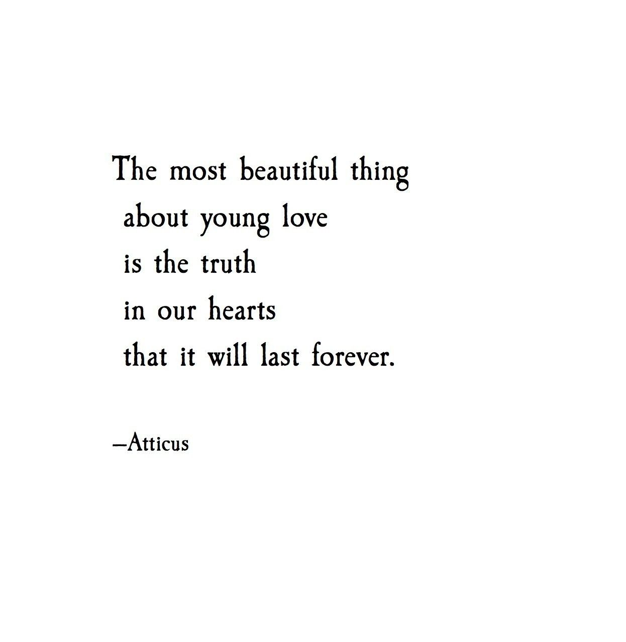 The Most Beautiful Thing About Young Love Is The Truth In Our Hearts