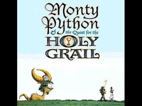 Monty Python & the Quest for the Holy Grail Monty python