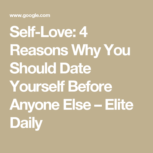 Why you should date yourself
