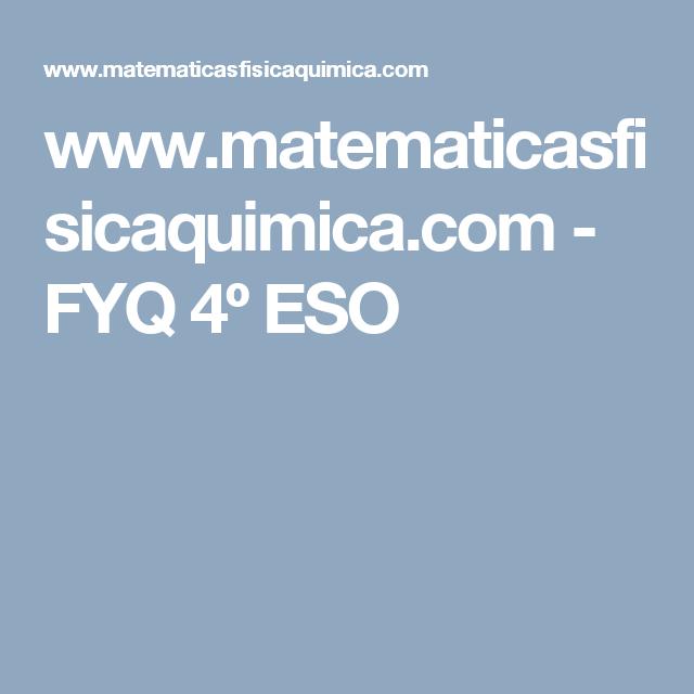 www.matematicasfisicaquimica.com - FYQ 4º ESO