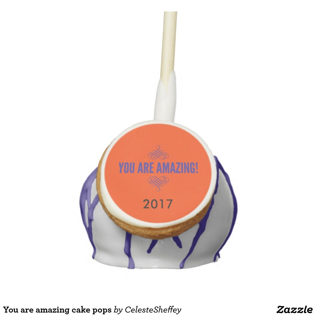 You are amazing cake pops (change year to name or another  year)