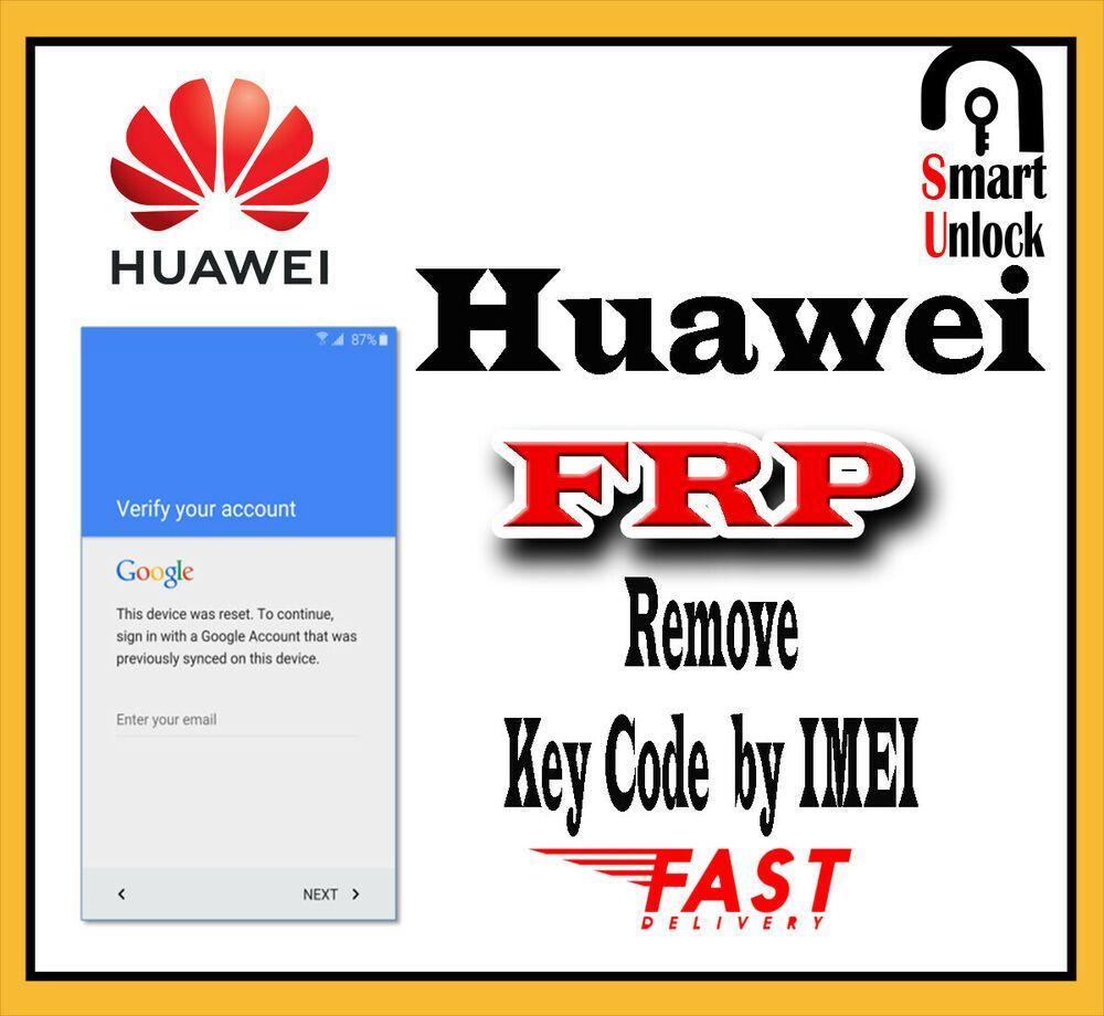 Huawei FRP Google Account Bypass UNLOCK KEY CODE BY IMEI