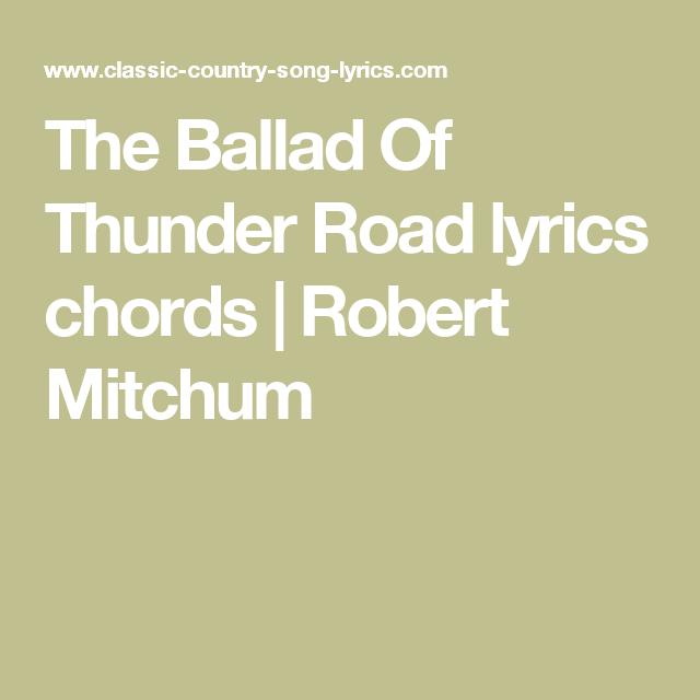 The Ballad Of Thunder Road Lyrics Chords Robert Mitchum Ukulele