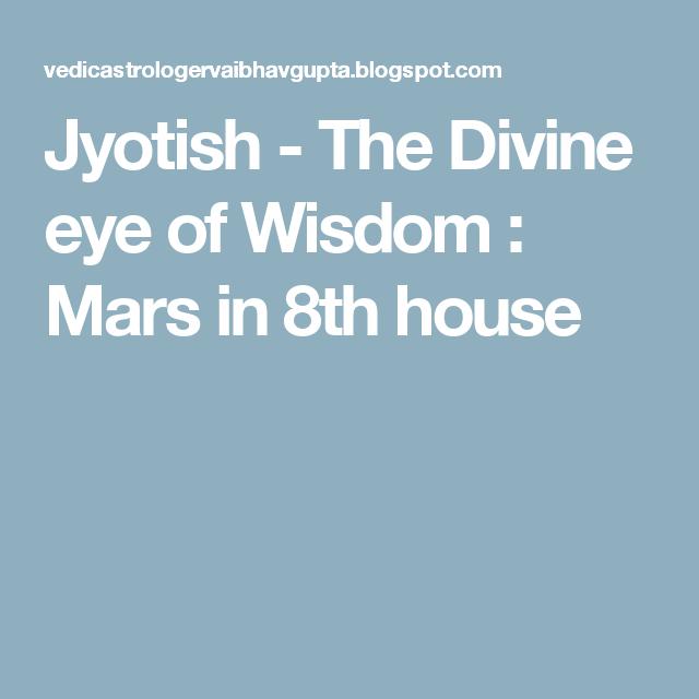 Mars In 8th House Jyotish Wisdom House