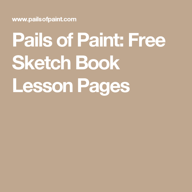 pails of paint free sketch book lesson pages - Free Sketches To Paint