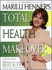 Marilu Henner Diet Total Health Makeover Marilu Henner Makeover Health