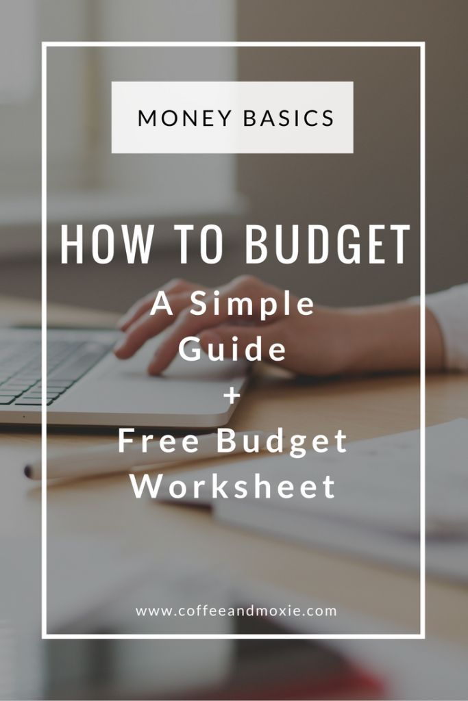 How To Budget (A Simple Guide + Free Budget Worksheet) Free - how to make a simple budget spreadsheet