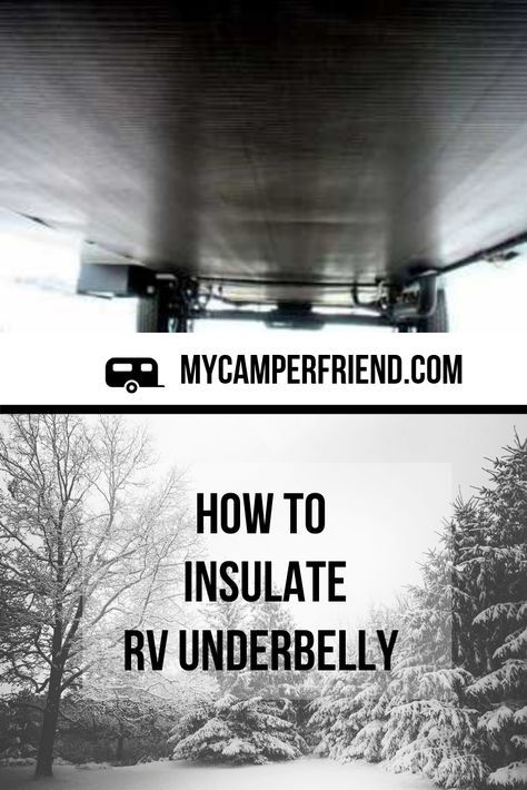 How to Insulate RV Underbelly - The Simple Truth #rvliving