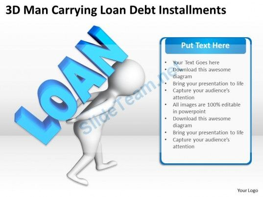 3D Man Carrying Loan Debt Installments Ppt Graphics Icons - loan templates