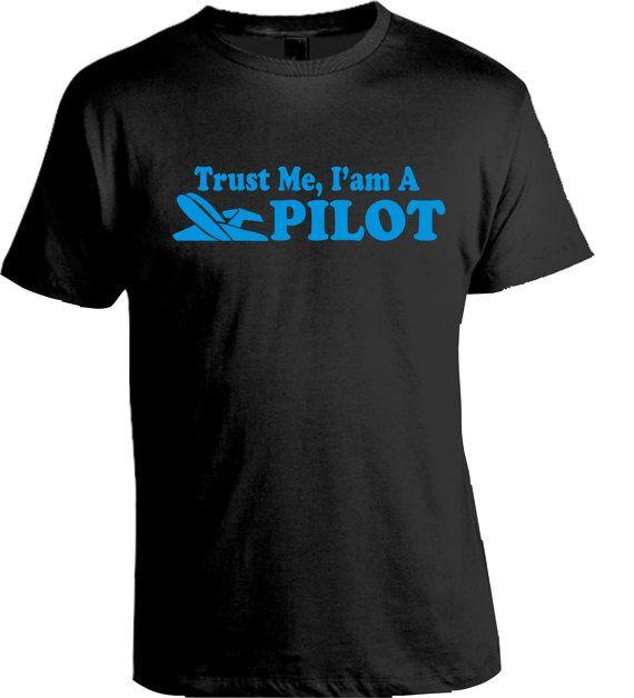 Funny Pilot Gift Tshirt Mens Shirt Trust Me I'm A by Bluemripat, $15.99