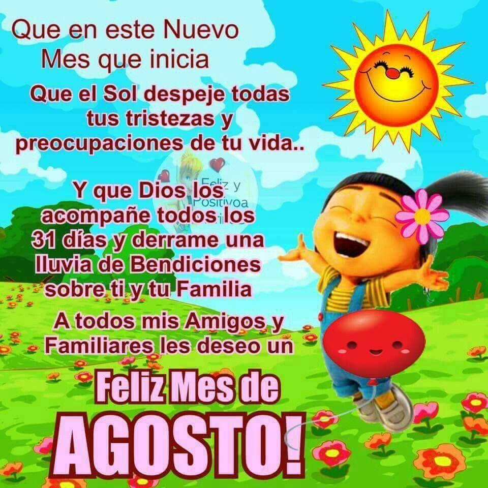 Feliz Mes De Agosto Bendiciones Feliz Mes Deseos De Buenos Dias Feliz Y Bendecida